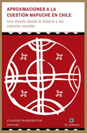 APROXIMACIONES A LA CUESTION MAPUCHE EN CHILE