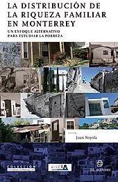 DISTRIBUCION DE LA RIQUEZA FAMILIAR EN MONTERREY
