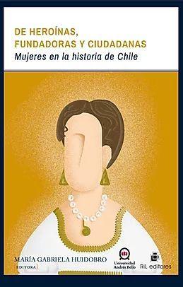 DE HEROINAS, FUNDADORAS Y CIUDADANAS