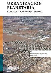 URBANIZACION PLANETARIA Y LA RECONSTRUCCION DE LA CIUDAD