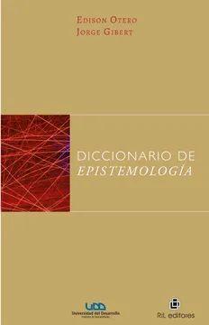 DICCIONARIO DE EPISTEMOLOGIA