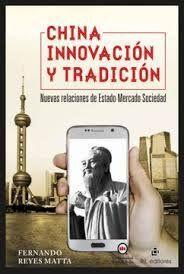 CHINA, INNOVACION Y TRADICION