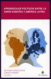 APRENDIZAJES POLITICOS ENTRE LA UNION EUROPEA Y AMÉRICA LATINA