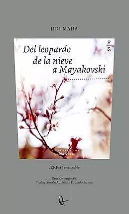 DEL LEOPARDO DE LA NIEVE A MAYAKOVSKI