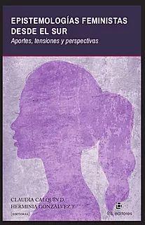 EPISTEMOLOGIAS FEMINISTAS DESDE EL SUR