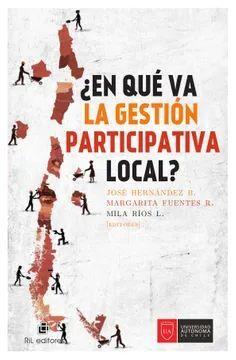 ¿EN QUE VA LA GESTION PARTICIPATIVA LOCAL?