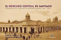 EL MERCADO CENTRAL DE SANTIAGO