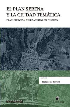 EL PLAN SERENA Y LA CIUDAD TEMATICA