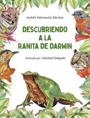 DESCUBRIENDO A LA RANITA DE DARWIN