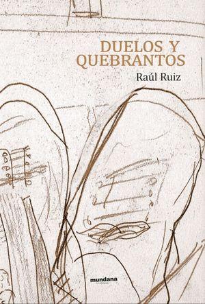 DUELOS Y QUEBRANTOS