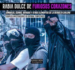 RABIA DULCE DE FURIOSOS CORAZONES