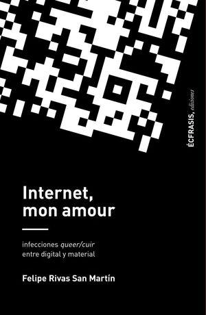 INTERNET, MON AMOUR