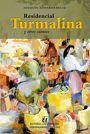 RESIDENCIAL TURMALINA Y OTROS CUENTOS