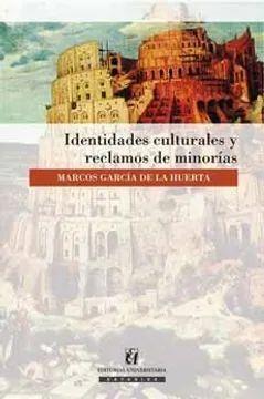 IDENTIDADES CULTURALES Y RECLAMOS DE MINORIAS