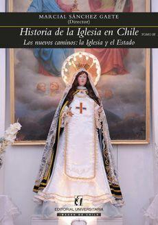 HISTORIA DE LA IGLESIA EN CHILE, TOMO III