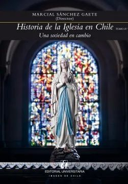 HISTORIA DE LA IGLESIA EN CHILE TOMO 4