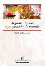 ARGUMENTACION Y PROYECCION DE MUNDO