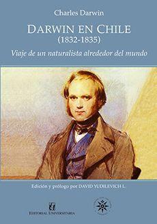 DARWIN EN CHILE (1832-1835)