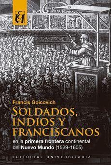 SOLDADOS, INDIOS Y FRANCISCANOS