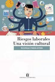 RIESGOS LABORALES: UNA VISIÓN CULTURAL