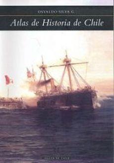 ATLAS DE HISTORIA DE CHILE