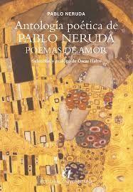 ANTOLOGIA POETICA DE PABLO NERUDA