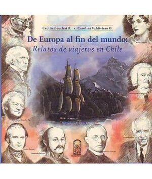 DE EUROPA AL FIN DEL MUNDO: RELATOS DE VIAJEROS EN