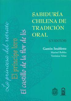 SABIDURIA CHILENA DE TRADICION ORAL CUENTOS