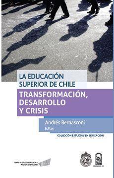 EDUCACION SUPERIOR EN CHILE, LA