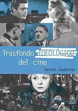 TRASFONDO IDEOLOGICO DEL CINE