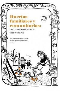 HUERTAS FAMILIARES Y COMUNITARIAS