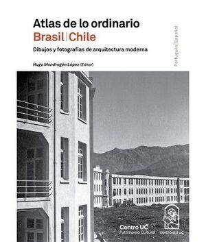 ATLAS DE LO ORDINARIO BRASIL/CHILE