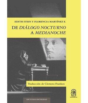 DE DIALOGO NOCTURNO A MEDIANOCHE