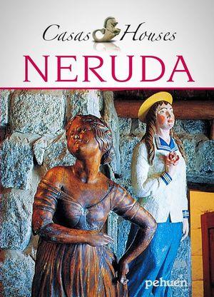CASAS HOUSES NERUDA