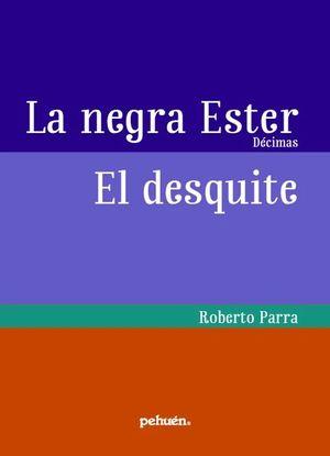 LA NEGRA ESTER / EL DESQUITE
