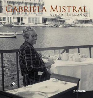 GABRIELA MISTRAL ALBUM PERSONAL RUSTICO