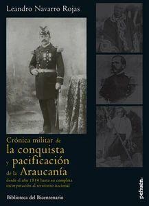 CRONICA MILITAR DE LA CONQUISTA Y PACIFICACION