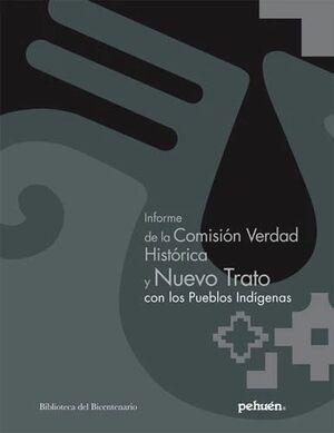 INFORME DE LA COMISION VERDAD HISTORICA Y NUEVO TRATO