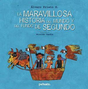 MARAVILLOSA HISTORIA DEL MUNDO Y SU FUNDO DE SEGUN