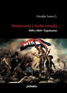 DEMOCRACIA Y LUCHA ARMADA
