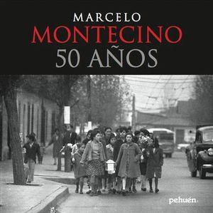MARCELO MONTECINOS 50 AÑOS