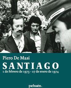 SANTIAGO 1 DE FEBRERO DE 1973 27 FEBRERO DE 1974