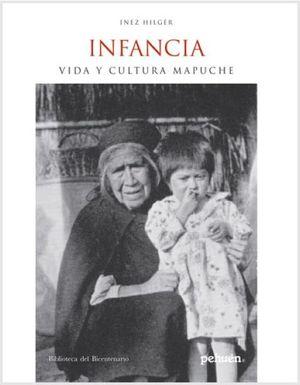 INFANCIA, VIDA Y CULTURA MAPUCHE