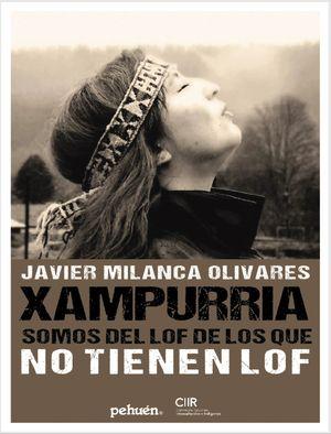 XAMPURRIA: SOMOS DEL LOF DE LOS QUE NO TIENEN LOF