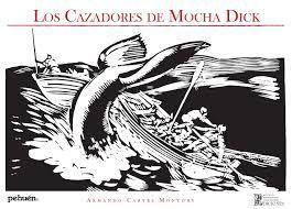 CAZADORES DE MOCHA DICK, LOS
