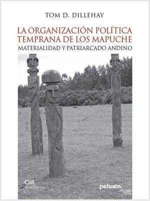 ORGANIZACION POLITICA TEMPRANA DE LOS MAPUCHE