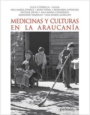 MEDICINAS Y CULTURAS EN LA ARAUCANIA