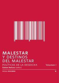 MALESTAR Y DESTINOS DEL MALESTAR VOL. 1