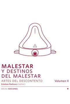 MALESTAR Y DESTINOS DEL MALESTAR VOL.2