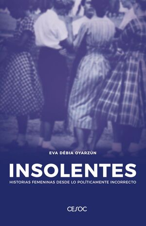 INSOLENTES